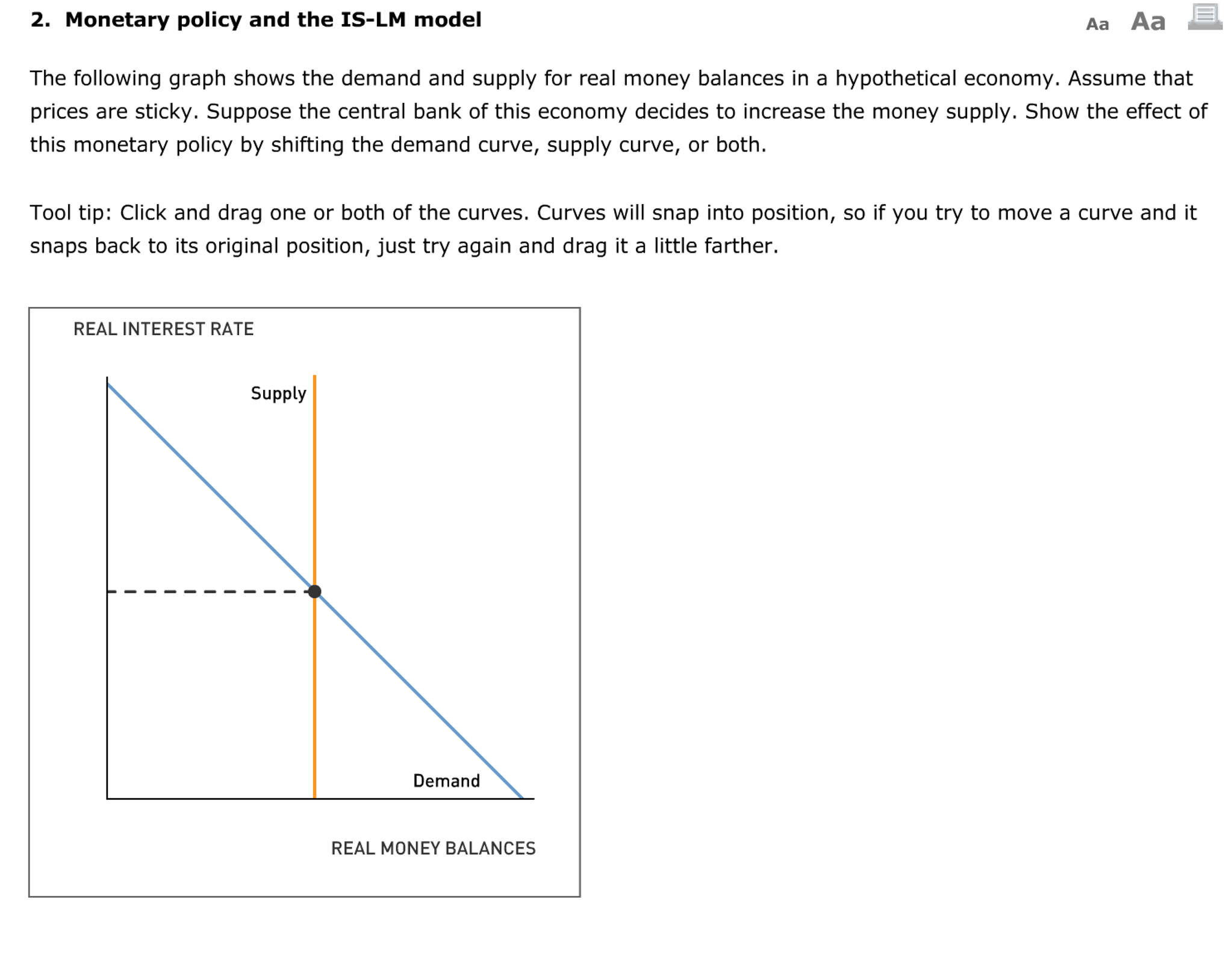 best authentic 5a82a abe05 Question  The Following Graph Shows The Demand And Supply For Real Money  Balances In A Hypothetical Economy. Assume That Prices Are Sticky.