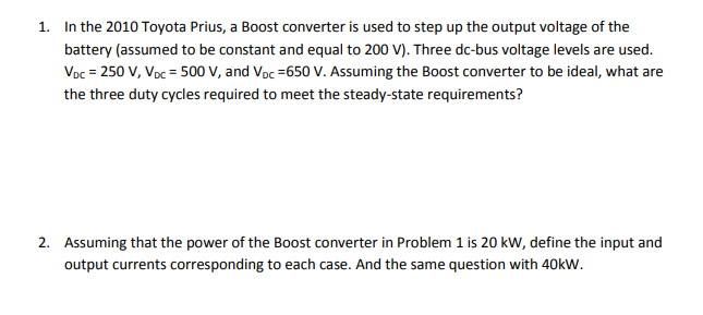 Solved: 1  In The 2010 Toyota Prius, A Boost Converter Is