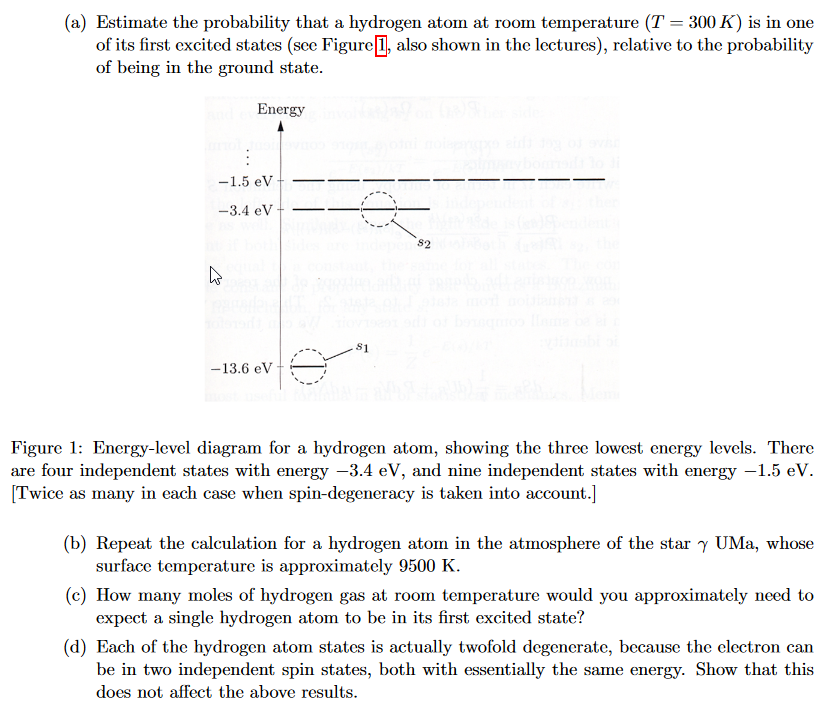 Solved: Estimate The Probability That A Hydrogen Atom At R