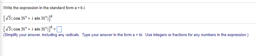 Solved Write The Expression In The Standard Form A B I 3