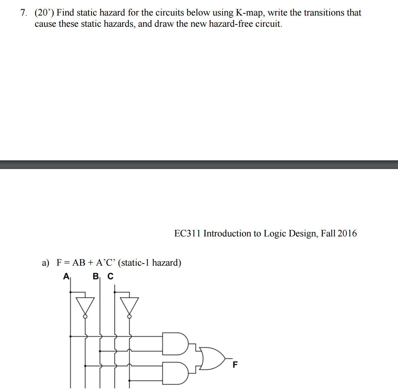 Solved: Find Static Hazard For The Circuits Below Using K ...