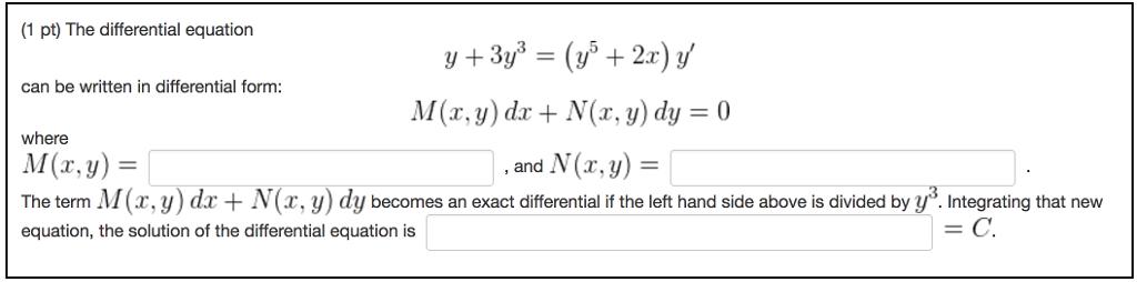 The Differential Equation Y + 3y^3 = (y^5 + 2x) Y'... | Chegg.com