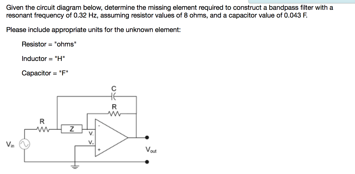 Solved Given The Circuit Diagram Below Determine Mis Notch Filter