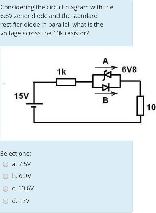 Zener Diode Wiring Diagram : Solved considering the circuit diagram with v zene