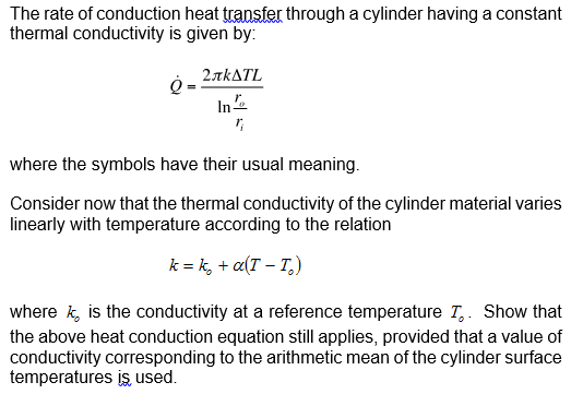 Solved The Rate Of Conduction Heat Transfer Through A Cyl Chegg Com