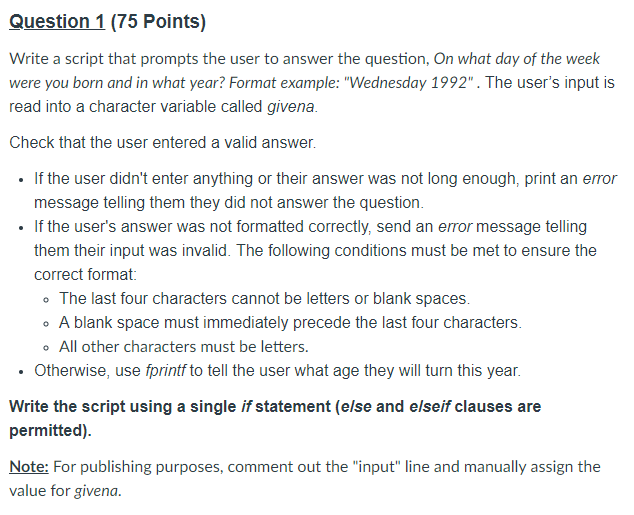 Solved Question 1 75 Points Write A Script That Prompts