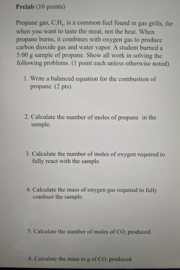 Prelab 10 points Propane gas CH is