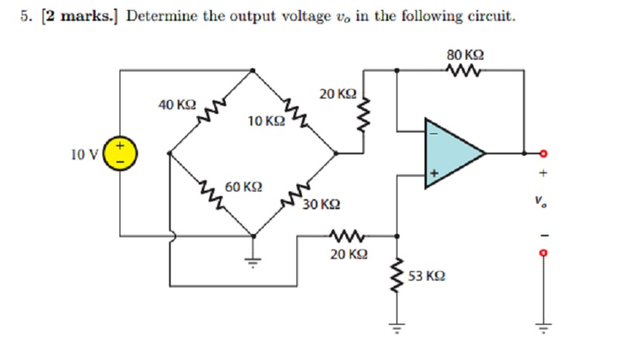 Determine the output voltage v in the following circuit