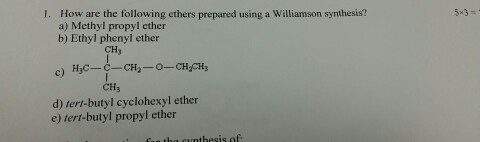 Solved 1 How Are The Following Ethers Prepared Using A W