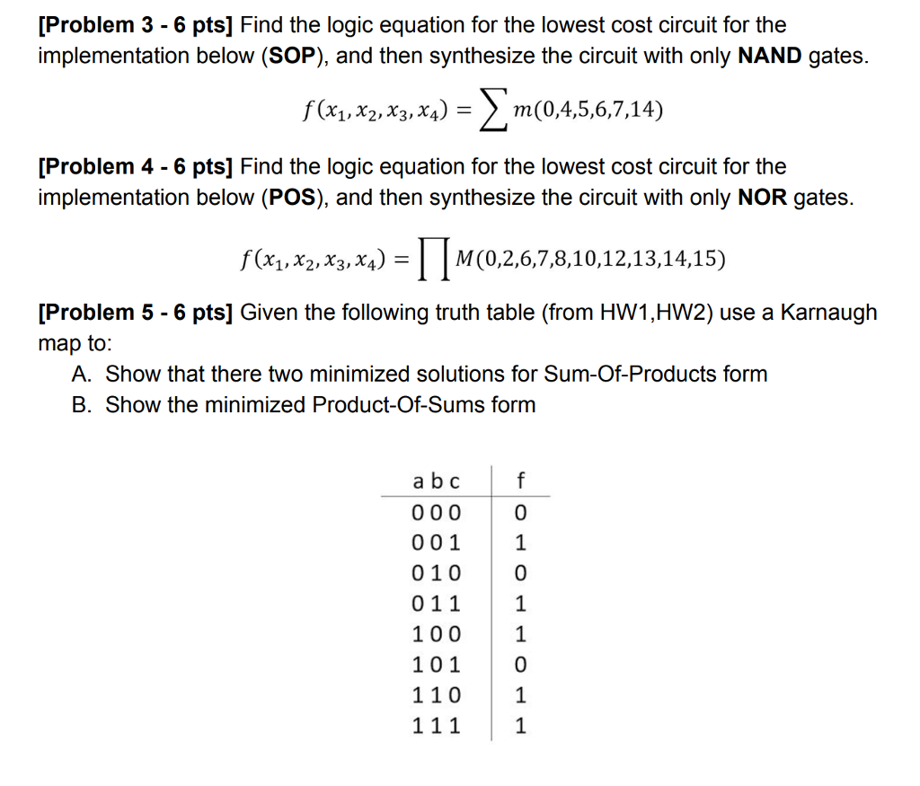 solved problem 3 6 pts] find the logic equation for theproblem 3 6 pts] find the logic equation for the lowest cost circuit for