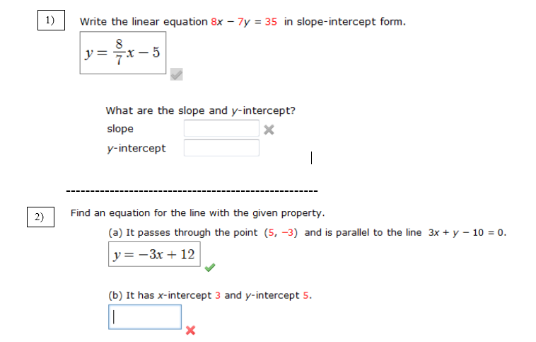 slope intercept form x=5  Solved: Write The Linear Equation 11x - 11y = 11 In Slope-in ...
