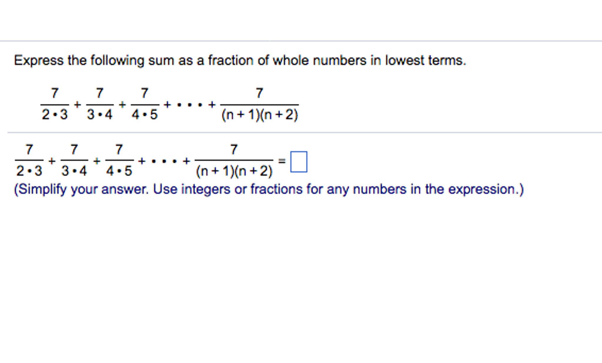 Solved: Express The Following Sum As A Fraction Of Whole N ...