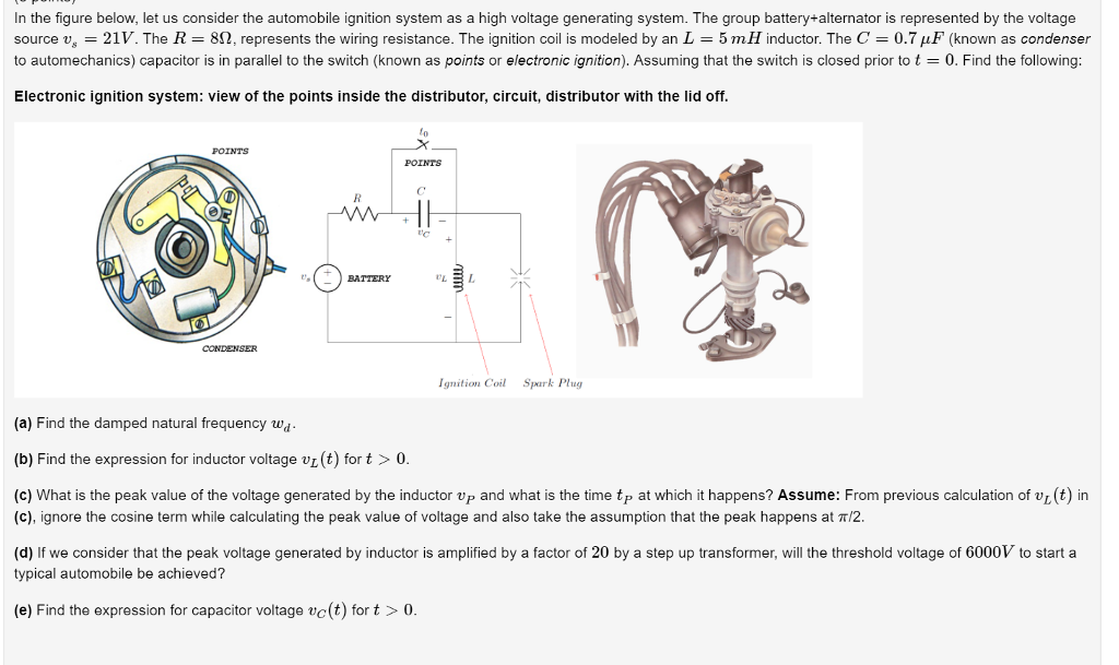 solved in the figure below, let us consider the automobilin the figure below, let us consider the automobile ignition system as a high voltage
