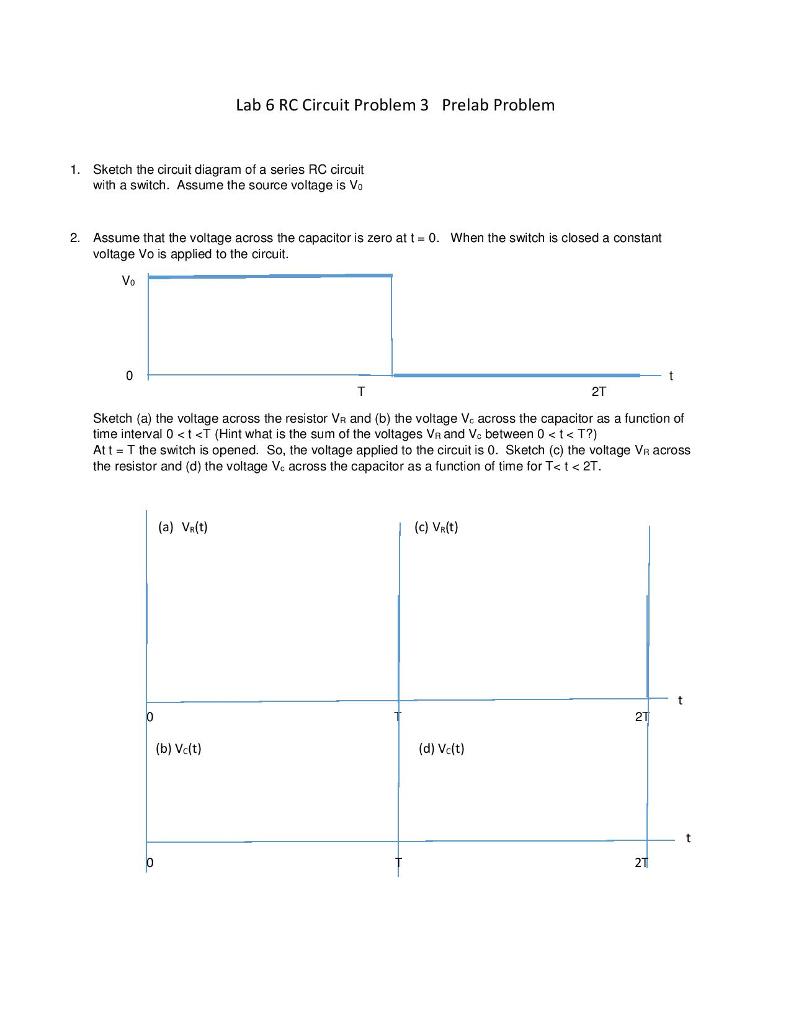 Solved Lab 6 Rc Circuit Problem 3 Prelab Problem Sketch T