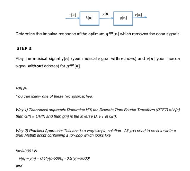Solved: I Need Help In Matlab The Task Is Echo Removing Fr