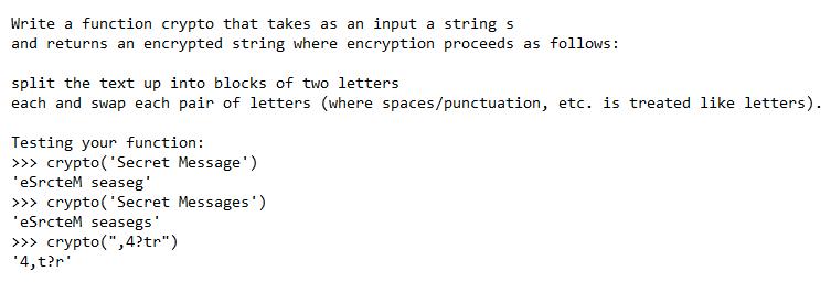Language: Python 3 Write A Function That Takes As