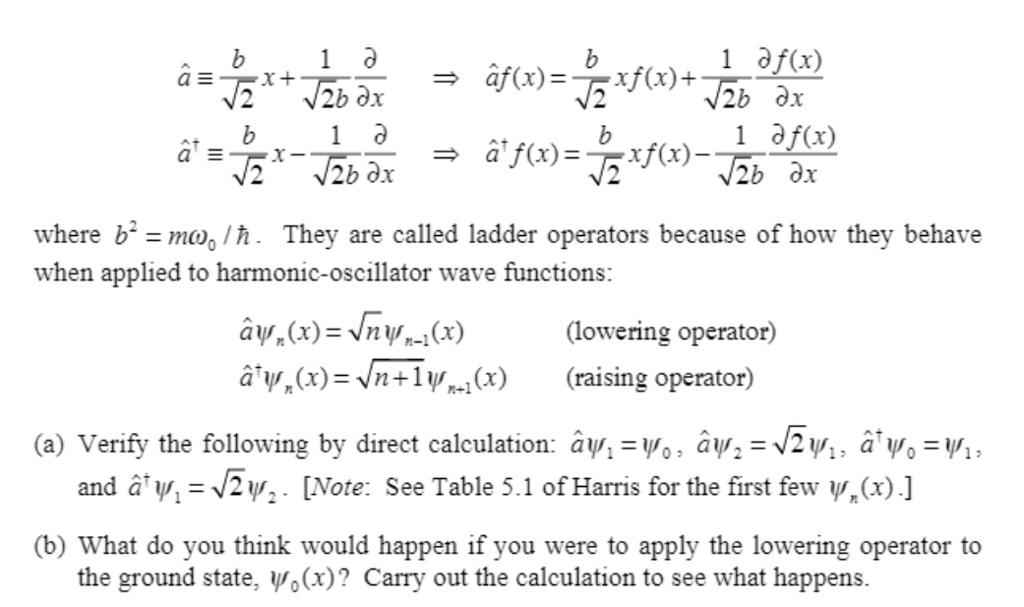 Solved An Operator Is A Mathematical Object That Acts On