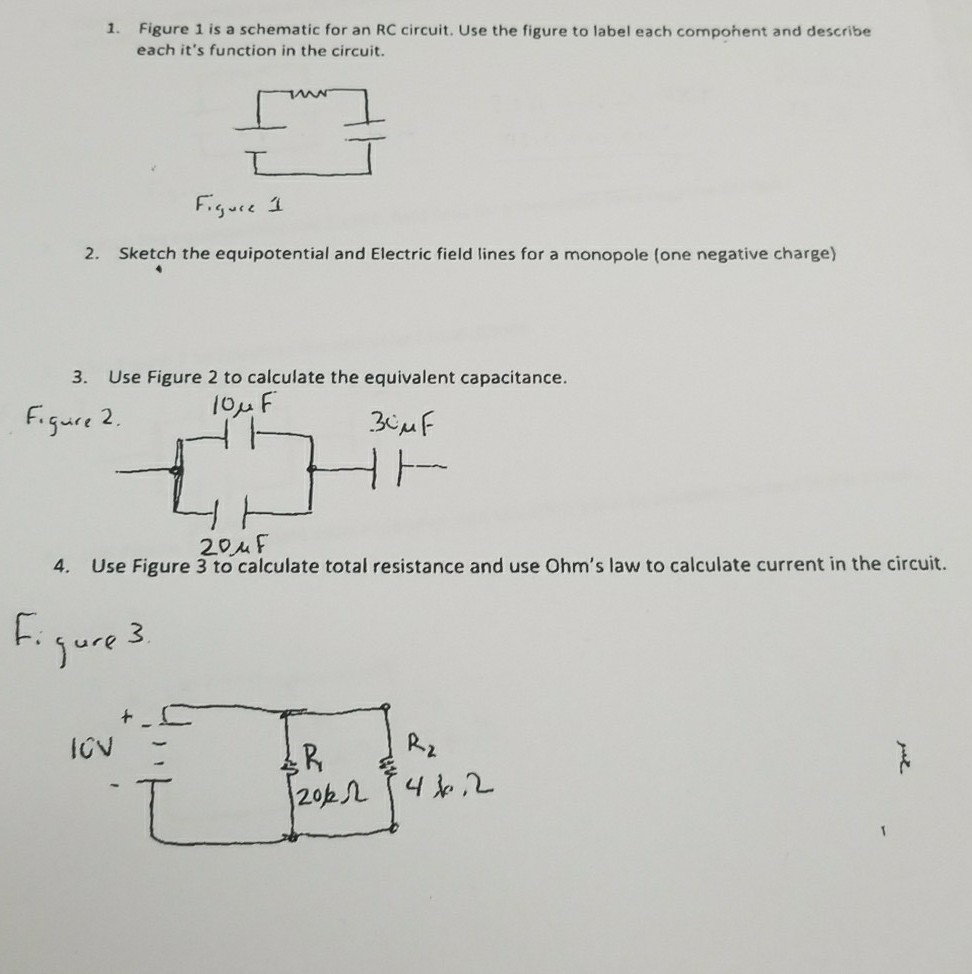 Solved 1 Figure Is A Schematic For An Rc Circuit Use 3 The To