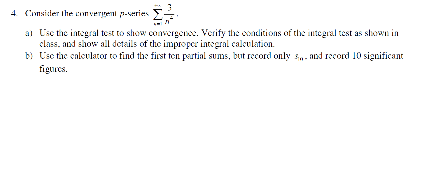 Solved: Consider The Convergent P-series Summation N=1 To