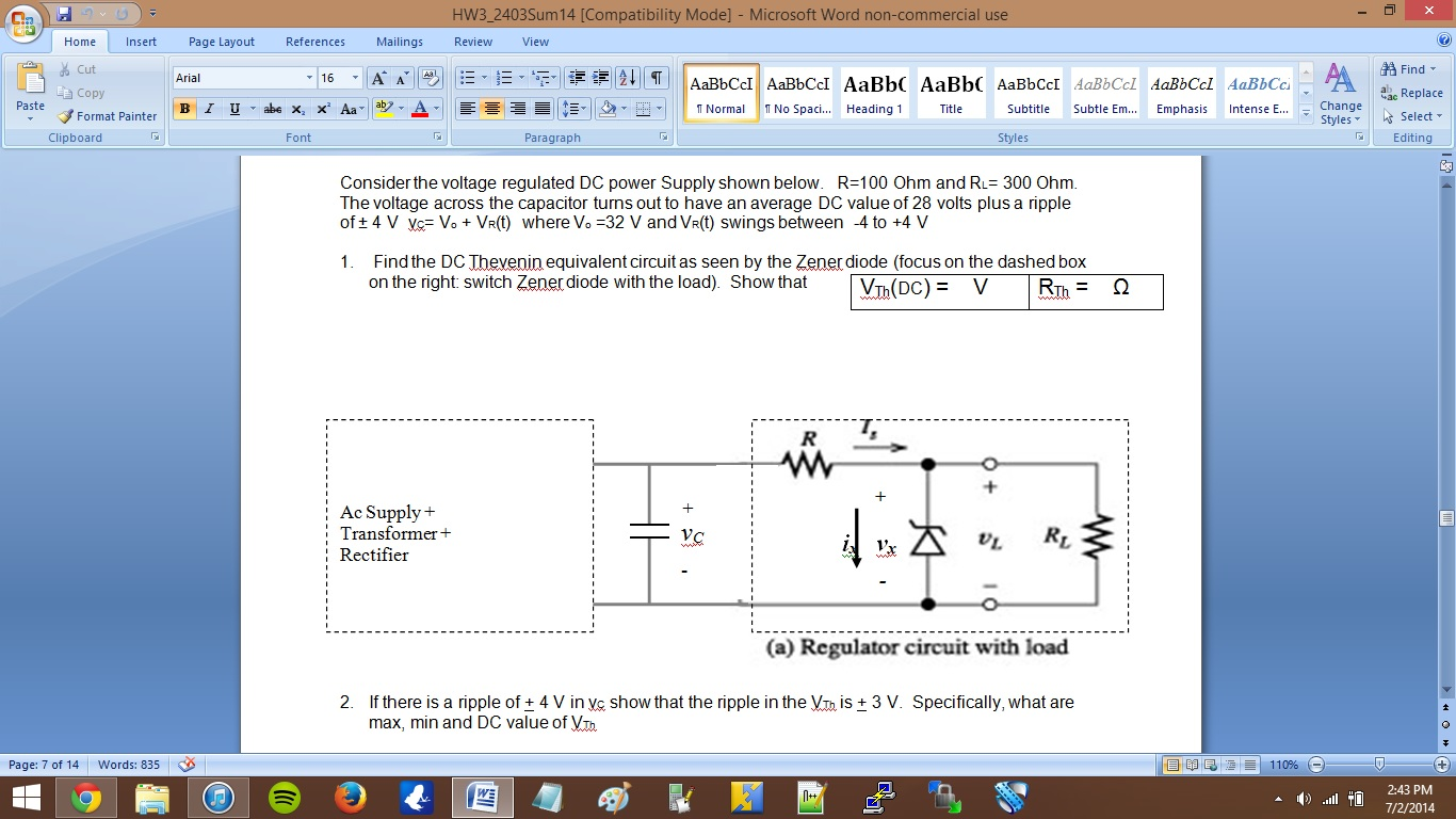Considerthe Voltage Regulated Dc Power Supply Show Volt Circuit Question Shown Below R100 Ohm And Rl 300 The Voltag
