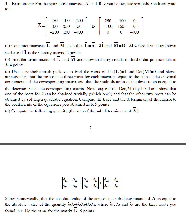 For The Symmetric Matrices A And Given Below Us Chegg