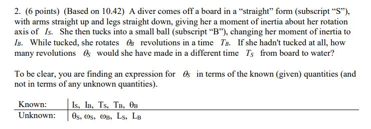Solved: 2. (6 Points) (Based On 10.42) A Diver Comes Off A ...