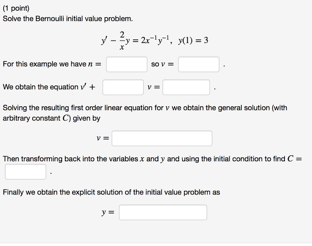 Solved Solve The Bernoulli Initial Value Problem Y 2