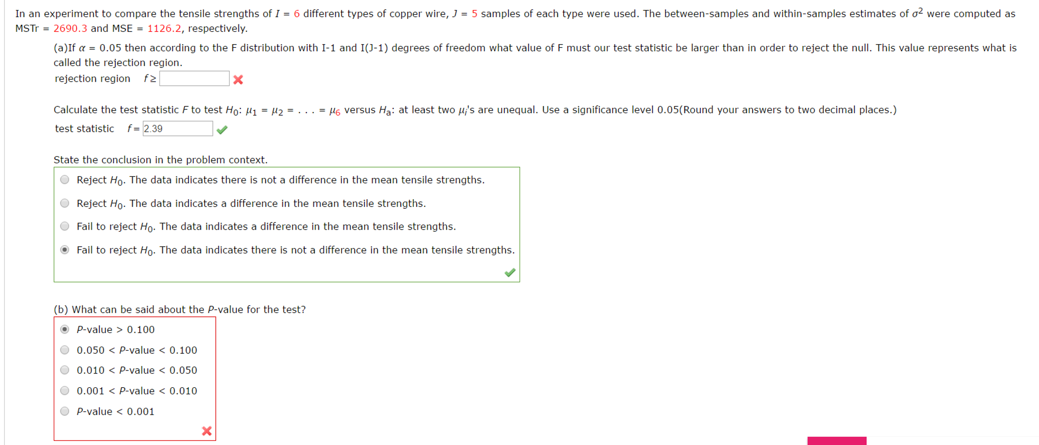 Solved: In An Experiment To Compare The Tensile Strengths ...