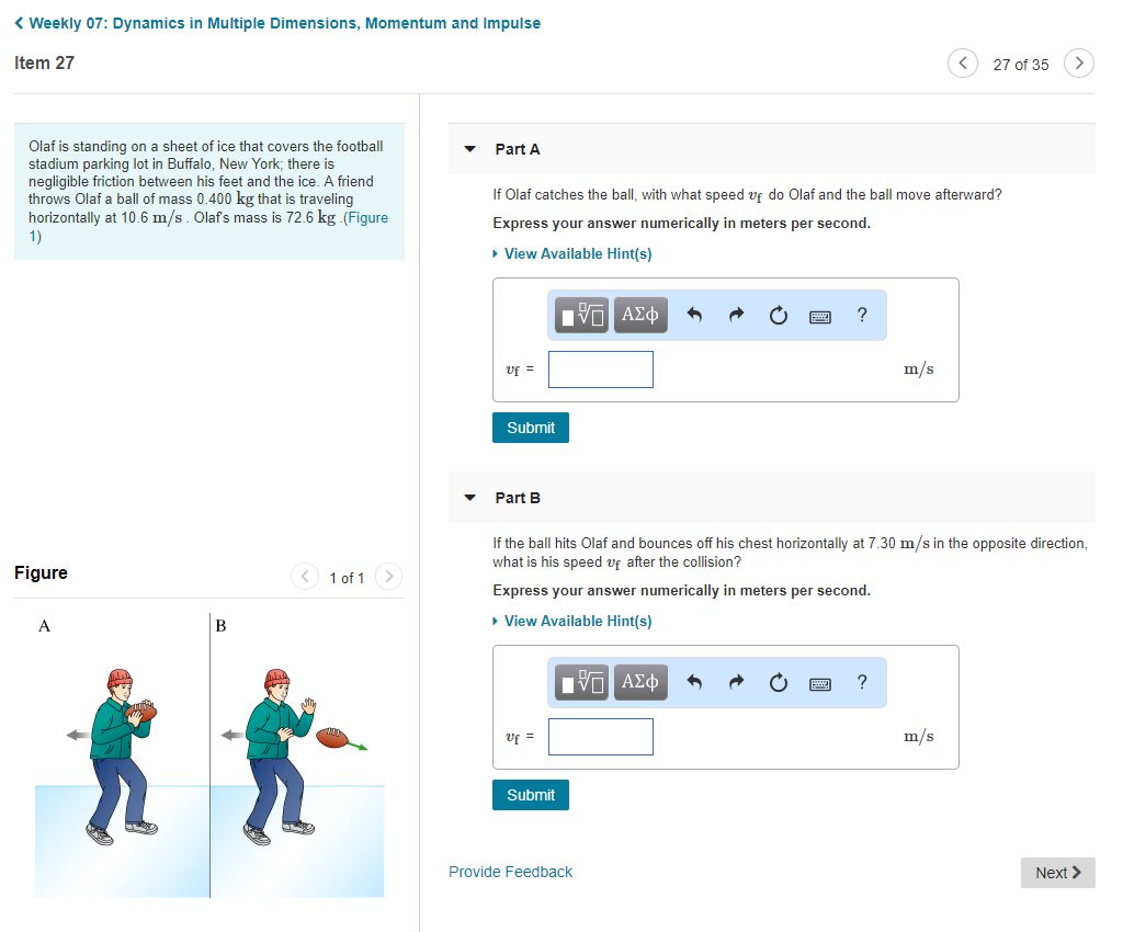 Solved: Weekly 07: Dynamics In Multiple Dimensions, Moment ...