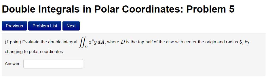 Solved: Double Integrals In Polar Coordinates: Problem 5 P