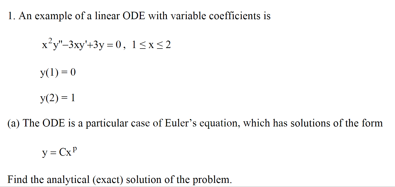 Solved An Example Of A Linear Ode With Variable Coefficie
