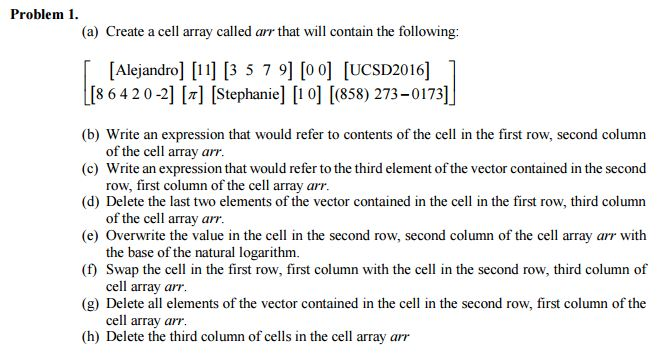 Solved A Create A Cell Array Called Are That Will Conta Chegg Com