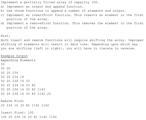 Solved: Implement A Partially Filled Array Of Capacity 100