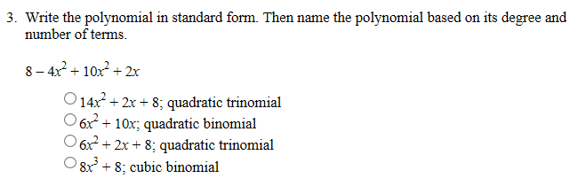 Solved Write The Polynomial In Standard Form Then Name T