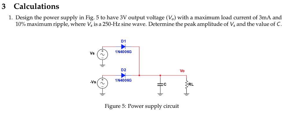 Solved 3 Calculations 1 Design The Power Supply In Fig