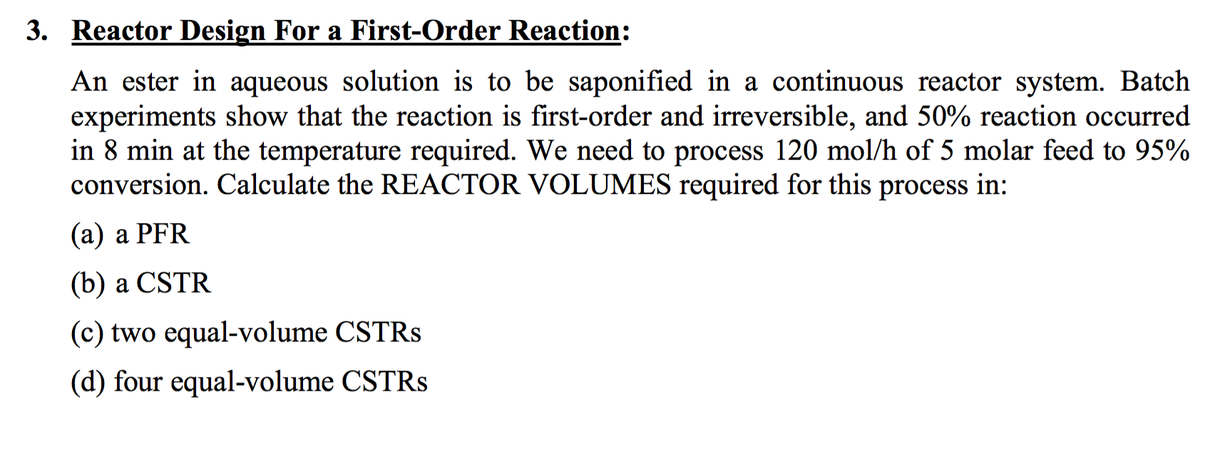Reactor Design For A Storder Reaction PFRplug Cheggcom - Cstr reactor design