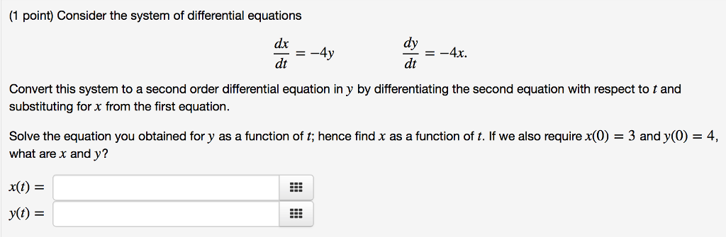 Solved: (1 Point) Consider The System Of Differential Equa