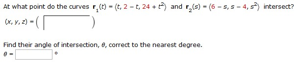 Solved: At What Point Do The Curves R1 (t) = (t, 2- T, 24