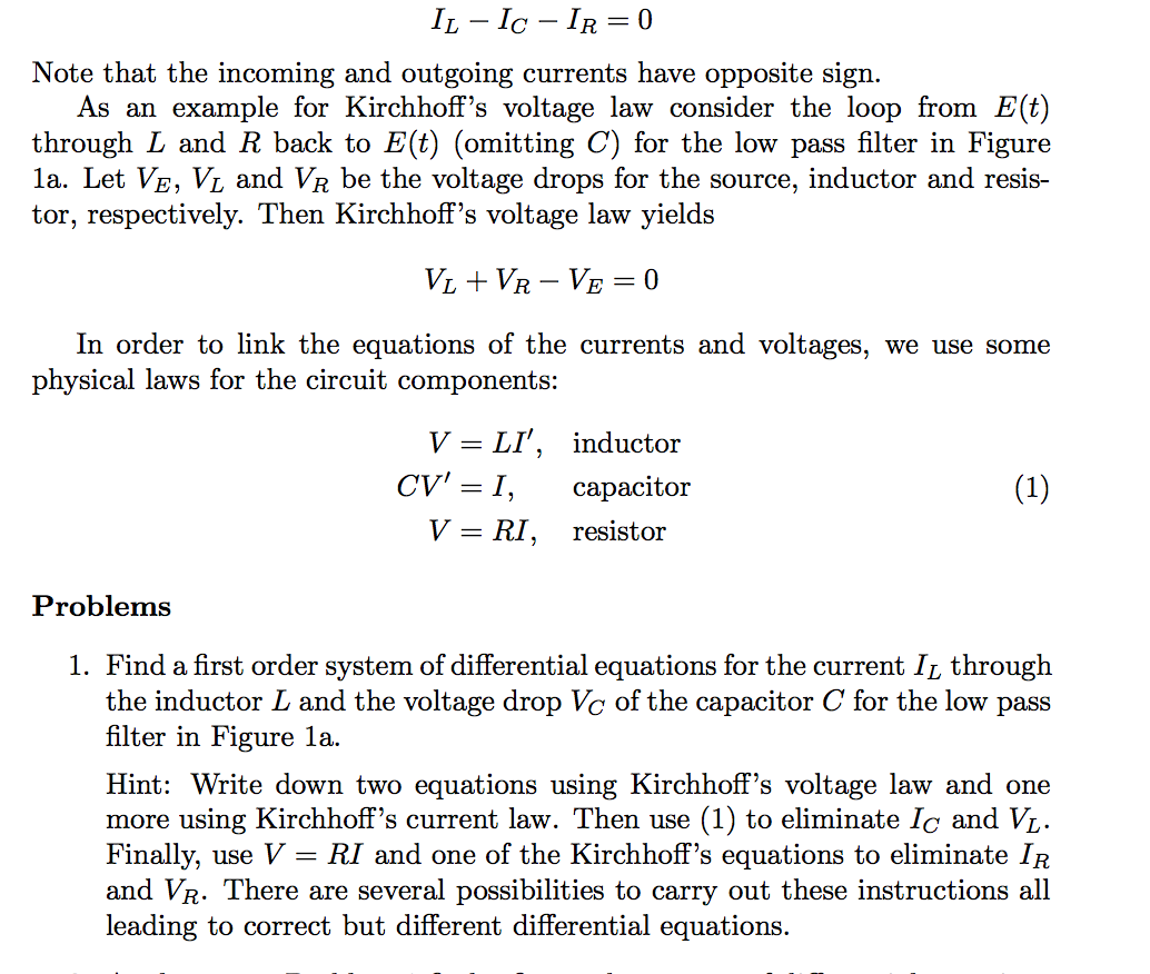 solved kirchhoff\u0027s current law (kcl) through a junction ijunction is zero the algebraic sum of the currents flowing kirchhoff\u0027s voltage law (kvl) the algebraic sum of the voltage differ ences in any loop must