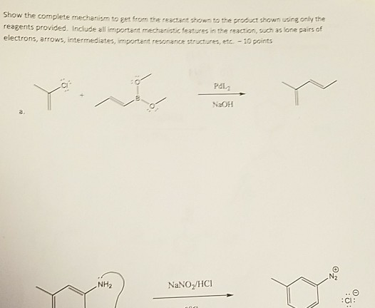 Solved show the complete mechan reagents provided includ question show the complete mechan reagents provided include all impontant mechanistic features in the rea ccuart Gallery