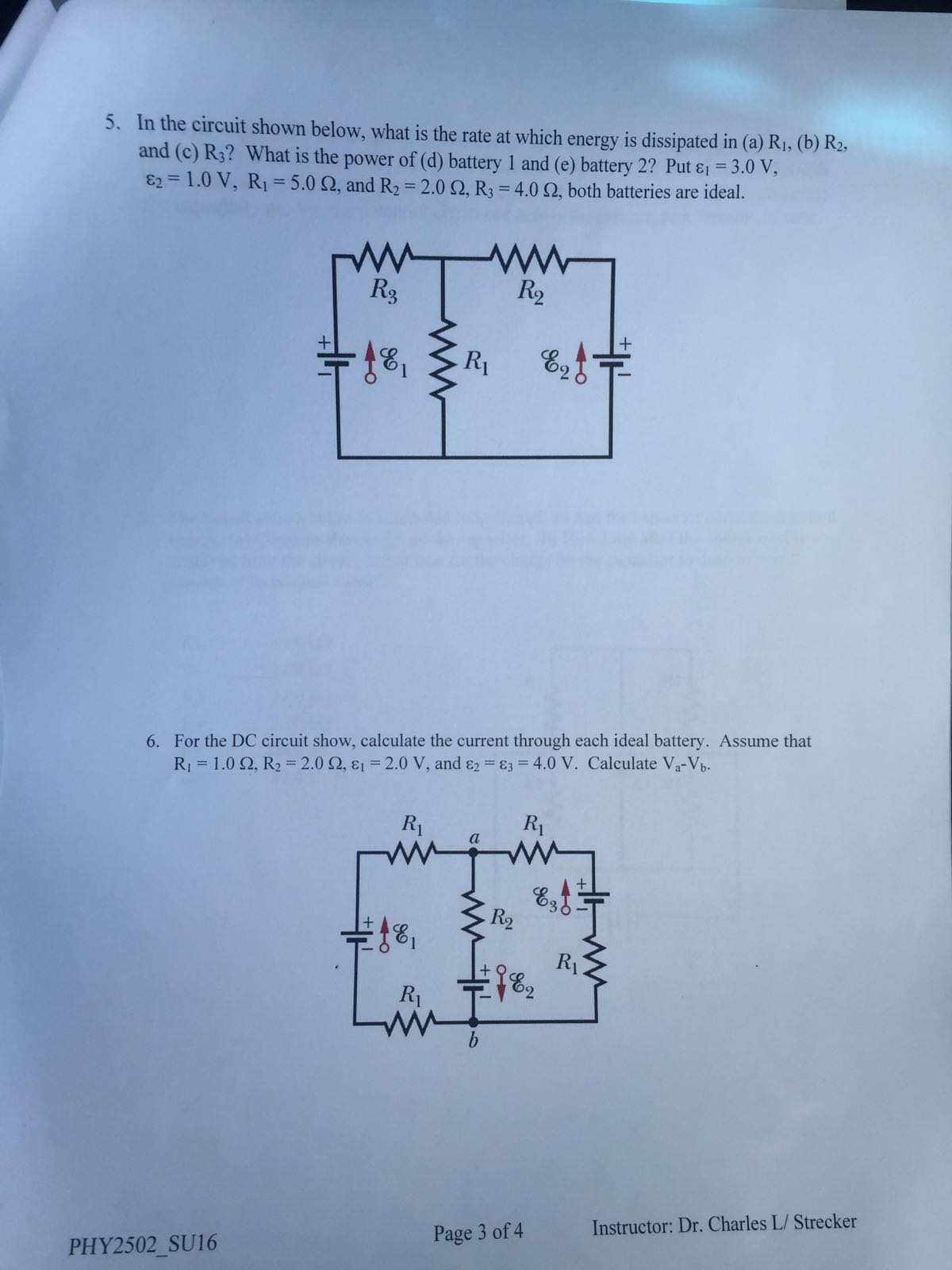 Solved: In The Circuit Shown Below, What Is The Rate At Wh ...