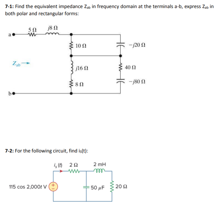 Solved: 7-1: Find The Equivalent Impedance Both Polar And