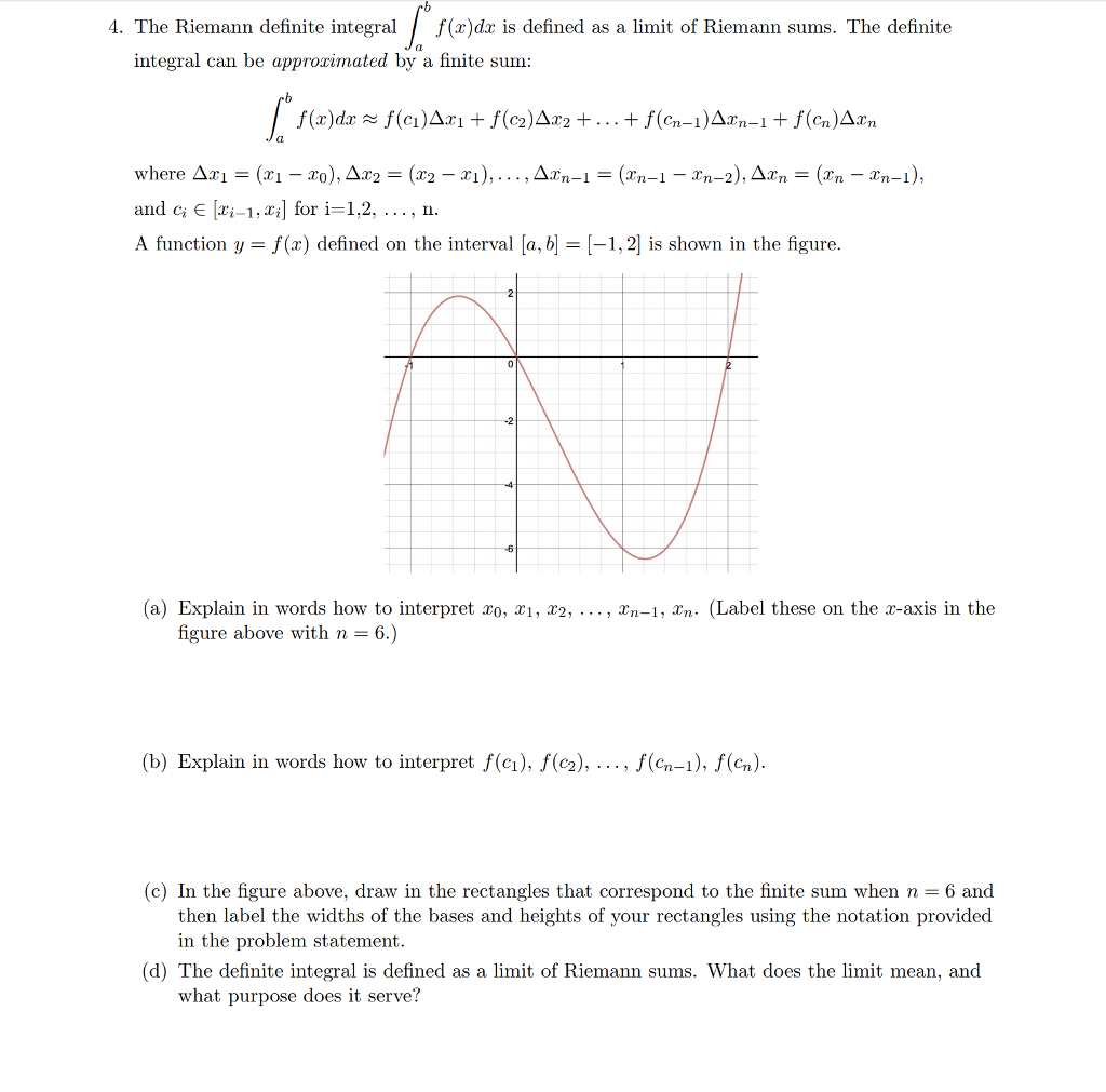 solved: 4. the riemann definite integral /f(x)d is defined