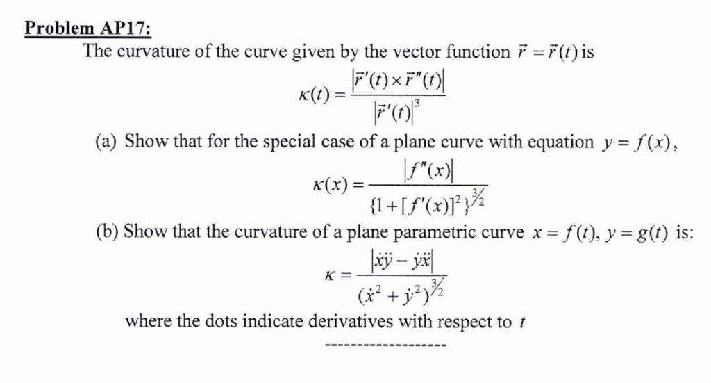 Solved: The Curvature Of The Curve Given By The Vector Fun