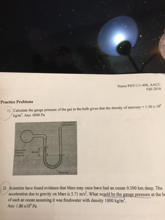 Solved: Calculate The Gauge Pressure Of The Gas In The Bul ...