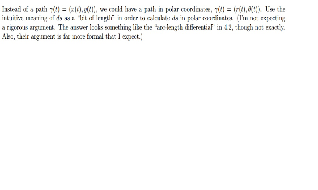 Solved: Instead Of A Path ?(t)-(x(t), Y(t)), We Could Have