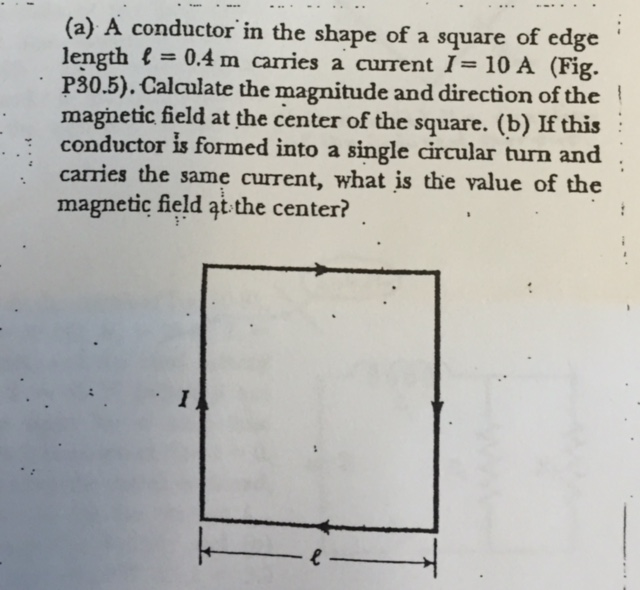 Solved a conductor in the shape of a square of edge lengt a conductor in the shape of a square of edge lengt greentooth Images