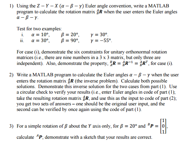 Solved: Using The Z - Y - X (alpha - Beta - Gamma) Euler A