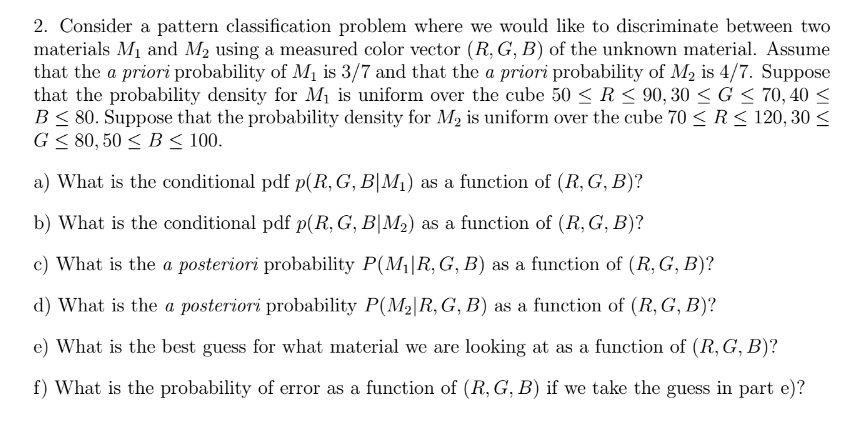 Solved: Consider A Pattern Classification Problem Where We