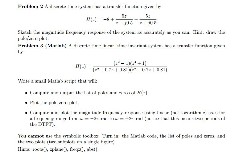 A Discrete-time System Has A Transfer Function Giv
